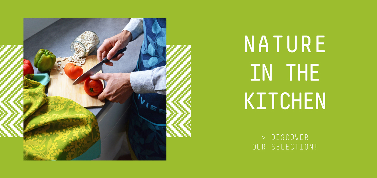 Nature in the Kitchen - Homeware - Tissage Moutet